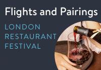 London Restaurant Festival - Flights and Pairings