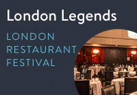 London Restaurant Festival - London Legends