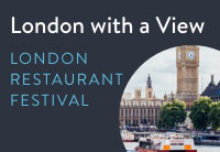 London Restaurant Festival - London with a View